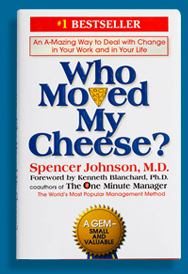 book titled who moved my cheese?