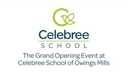 The Grand Opening Event at Celebree School of Owings Mills